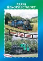 20. jubilejní díl dokumentů Historie železnic Parní úzkorozchodky - DVOJALBUM