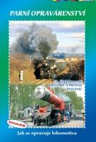 23. díl dokumentů Historie a provoz železnic Parní opravárenství - Jak se opravuje lokomotiva - DVOJALBUM