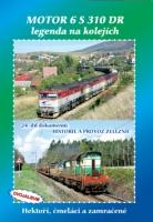 24. díl dokumentů Historie a provoz železnic MOTOR 6 S 310 DR  legenda na kolejích - DVOJALBUM