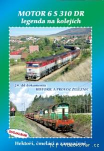 DVD - 24. díl dokumentů Historie a provoz železnic
