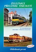 DVOJALBUM 30. díl - Železnice přelomu tisíciletí – Ohlédnutí první