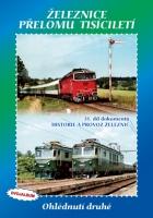 DVOJALBUM 31. díl - Železnice přelomu tisíciletí – Ohlédnutí druhé